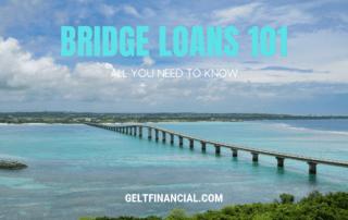BRIDGE LOANS 101 - Gelt Financial